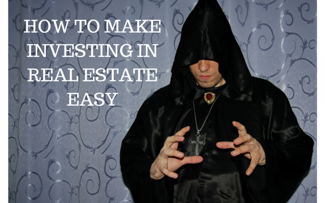 Real Estate Investing Is Easy