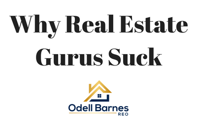 Why I Hate Real Estate Gurus