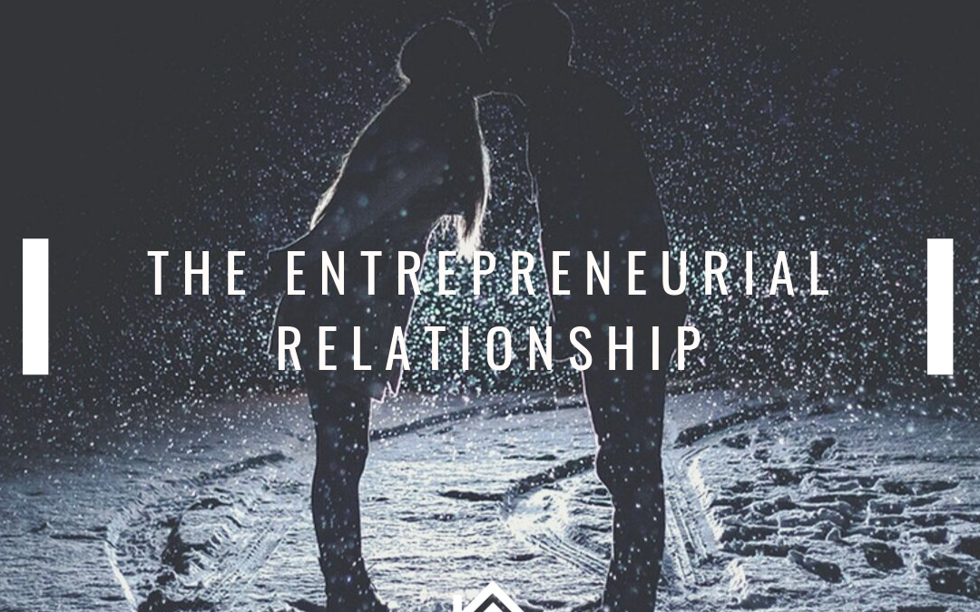 Entrepreneurship and Relationships
